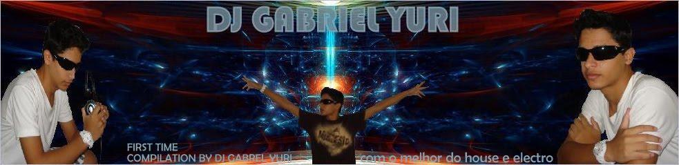 dj gabriel yuri
