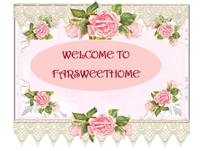 Welcome to Farsweethome...