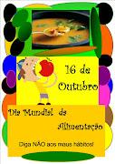 """16 de Outubro """"Dia Mundial da Alimentação"""""""