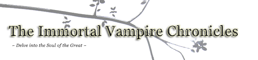 The Immortal Vampire Chronicles