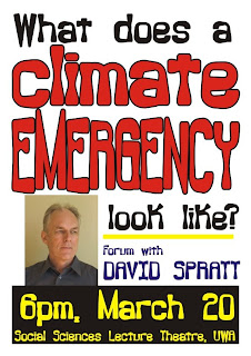 David Spratt forum 6pm Sat 20 March Social Sciences Lecture Theatre UWA