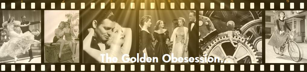 The Golden Obsession