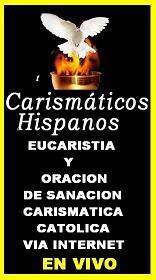 ORACIONES Y CELEBRACIONES EUCARISTICAS  DE LA  RENOVACION  CARISMATICA CATOLICA ( Hacer Clik) Mp3
