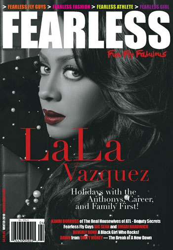 "LaLa Vasquez Covers ""FEARLESS"" Magazine!"