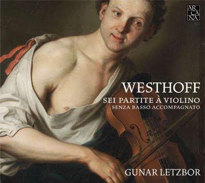 Partitas de Westhoff por Gunar Letzbor en Arcana