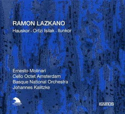 Obras orquestales de Ramón Lazkano en Kairos