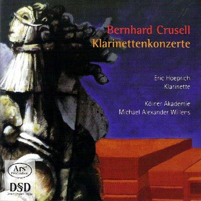 Concierto de clarinete de Crusell por Eric Hoeprich y la Kölner Akademie de Michael Alexander Willens