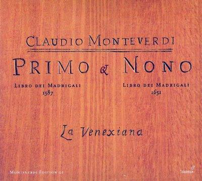 Libros I y IX de madrigales de Monteverdi por La Venexiana