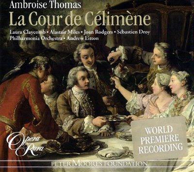 La Cour de Célimène de Thomas rescatada por Opera Rara