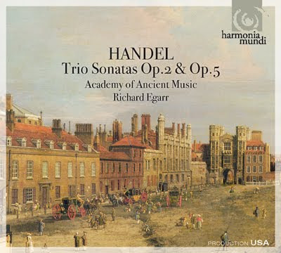 Sonatas Op.2 y Op.5 de Haendel por Richard Egarr y la Academy of Ancient Music