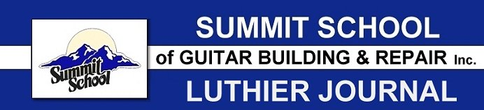 Summit School Luthier Journal
