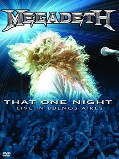 Megadeth - That One Night Live In Buenos Aires 1- Blackmail the Universe 2- Set the World Afire 3- Wake Up Dead 4- In My Darkest Hour 5- She Wolf 6- Reckoning Day...