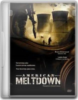 Pesadelo Americano – American Meltdown Um dia como outro qualquer na Califórnia do Sul e também no complexo Nuclear de San Onofre perto de San Diego.