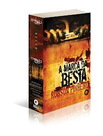 A Marca da Besta - 3º livro da trilogia O REINO DAS SOMBRAS - Casa dos Espíritos Editora - AUTOR: Robson Pinheiro