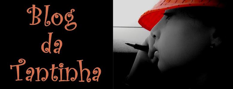 Blog da Tantinha