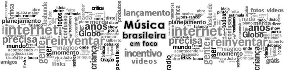 Resultado de imagem para o momento da musica brasileira