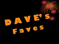 The words 'Dave's Faves' in bright orange letters across a black background; fireworks in upper right corner