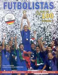 FUTBOLISTAS: EL CLUB DE LOS 100 VOLUMEN 2