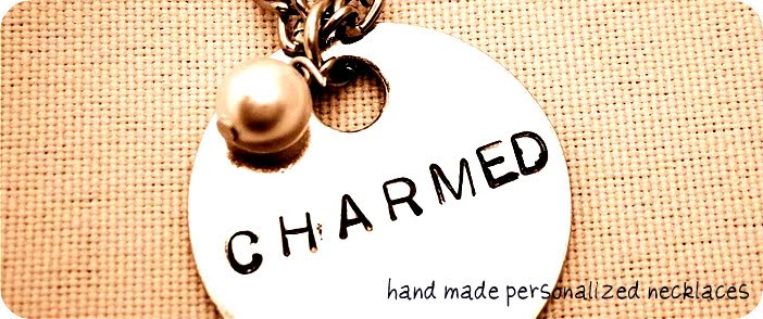 Charmed~Personalized Necklaces