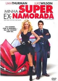 Filme Minha Super Ex Namorada Dublado