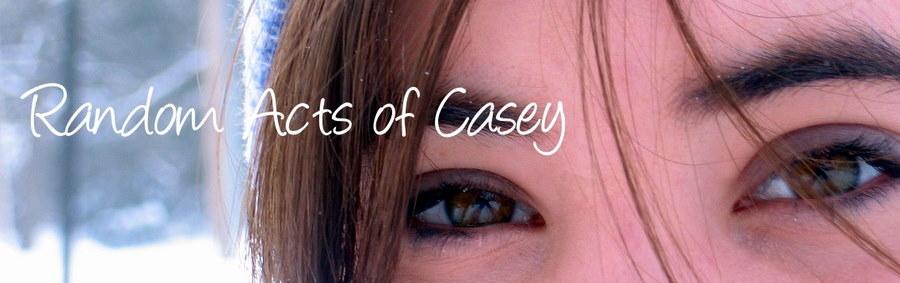 Random Acts of Casey