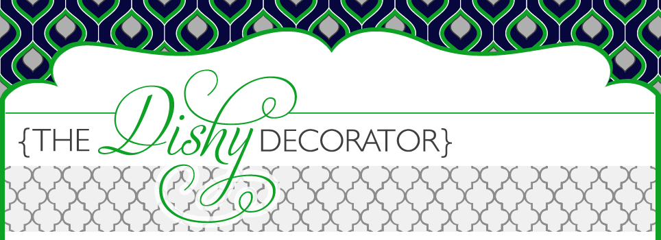 The Dishy Decorator