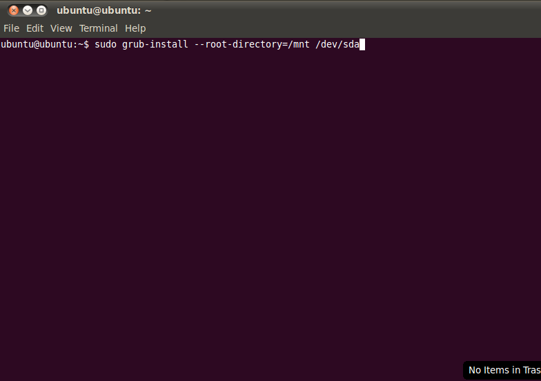 Ketik: sudo grub-install –root-directory=/mnt /dev/sda