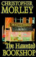 The Haunted Bookshop/ Christopher Morley