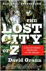 The Lost City of Z/ David Grann