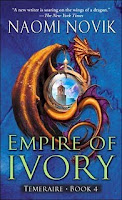 Empire of Ivory/ Naomi Novik