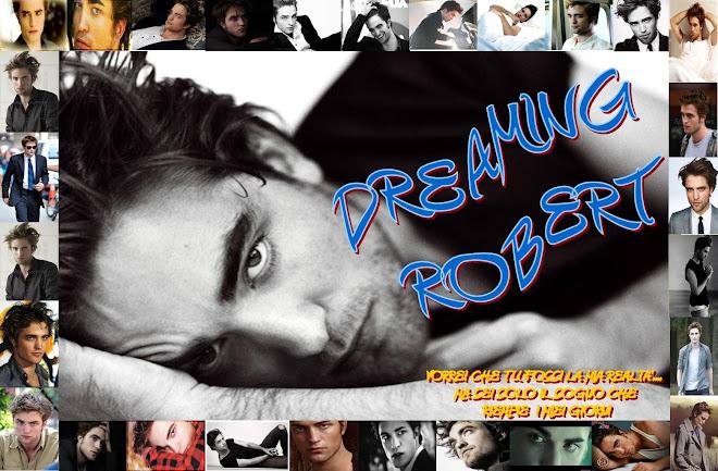 Dreaming Robert