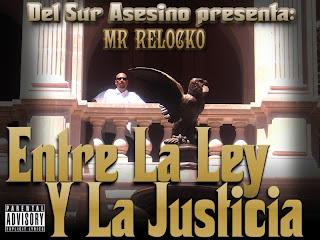Mr. Relocko - Entre La Ley Y La Justicia