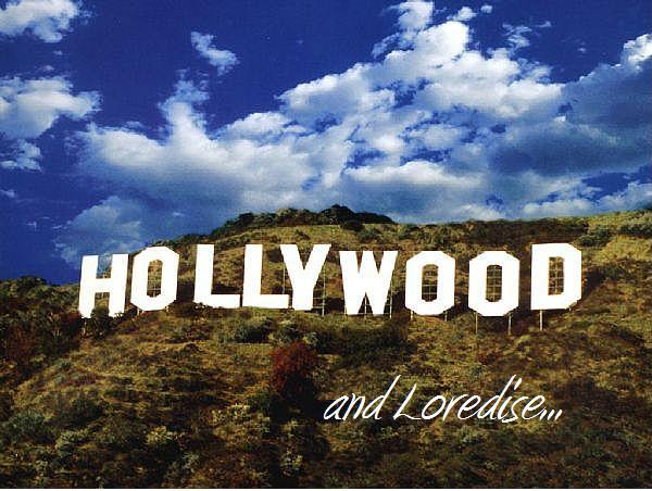 Hollywood and Loredise...