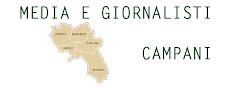 Tutti i media e i gironalisti della Campania