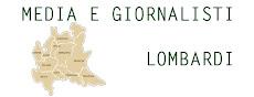 Tutti i media e i giornalisti della Lombardia