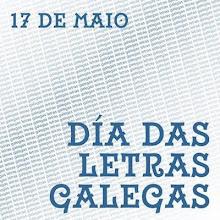 17 DE MAIO , DIA DAS LETRAS GALEGAS
