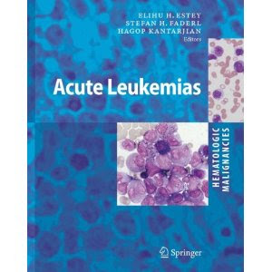Hematologic Malignancies: Acute Leukemias Hematologic+Malignancies+Acute+Leukemias