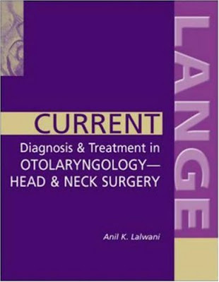 Current Diagnosis & Treatment in Otolaryngology-Head & Neck Surgery (LANGE CURRENT Series) 7
