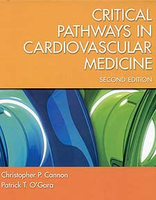 Critical Pathways in Cardiovascular Medicine (Board Review Series) 2