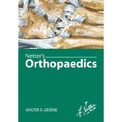 Netter's Orthopaedics (Netter Clinical Science) 9
