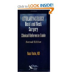 Otolaryngology: Head and Neck Surgery--A Clinical & Reference Guide 5