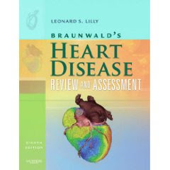 Braunwald's Heart Disease Review and Assessment HEART+DISEASE