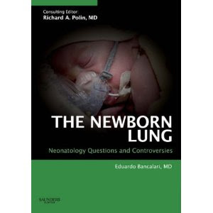 The Newborn Lung: Neonatology Questions and Controversies LUNG