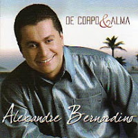 Download CD Alexandre Bernardino   De Corpo e Alma