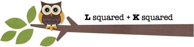 L squared + K squared = <3