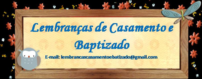 Lembranças de Casamento e Baptizado