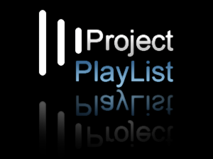 [projectplaylist.png]