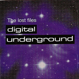 Digital Underground - The Lost Files (1999)[INFO]