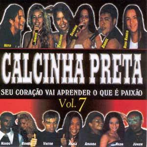 CD Banda Calcinha Preta Vol. 07 - Seu Coração Vai Aprender o Que é Paixão