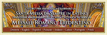 Video S.Messa Tridentina